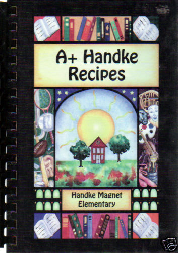 ELK RIVER MN 2001 COOK BOOK A+ HANDKE RECIPES ELEMENTARY SCHOOL MINNESOTA