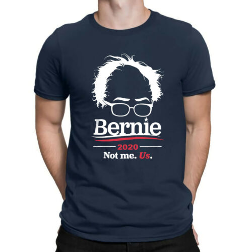 Bernie Sanders for President 2020 Not Me Funny T-Shirt Men Navy Black Shirts Tee