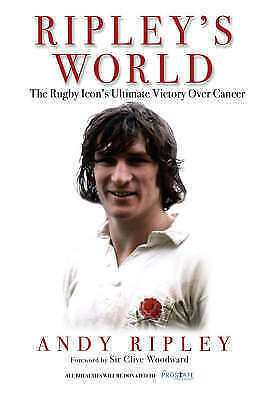 1 of 1 - Ripley, Andy, Ripley's World: The Rugby Icon's Ultimate Victory Over Cancer, Ver
