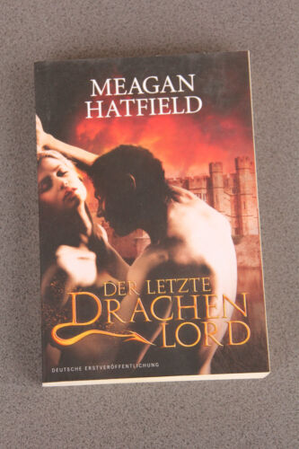 1 von 1 - Meagan Hatfield: Der letzte Drachenlord (Fantasy/Lovestory)