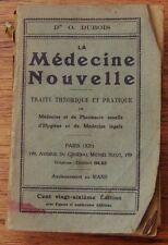 VINTAGE-LA MEDECINE NOUVELLE-DR O.DUBOIS-TRAITE THEORIQUE ET PRATIQUE-early 1900