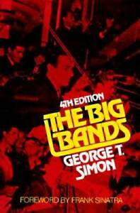 The-Big-Bands-Paperback-By-Simon-George-Thomas-GOOD