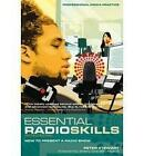 Essential Radio Skills: How to Present a Radio Show by Peter Stewart (Paperback, 2010)