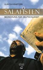 Salafisten von Ulrich Kraetzer (2014, Gebundene Ausgabe)