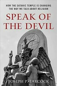 Speak-of-the-Devil-How-the-Satanic-Temple-Is-Changing-the-Way-We-Talk-About