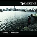 Nothing Is Anywhere von D. Generation (2016)