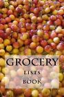 Grocery Lists Book: Stay Organized (11 Items or Less) by Richard B Foster, R J Foster (Paperback / softback, 2015)