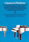 Classics to Moderns for Piano: Bk. 2 by Various (Paperback, 2000)