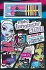 Monster High - Make Fangtastic Stuff by Parragon Book Service Ltd (Hardback, 2013)