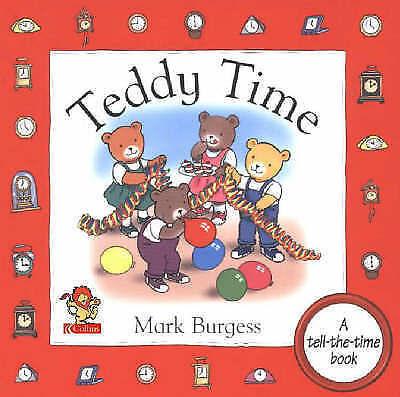 """VERY GOOD"" Teddy Time, Burgess, Mark, Book"