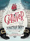 Gulliver by Jonathan Swift (Hardback, 2015)