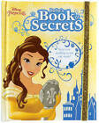 Disney Princess Belle's Book of Secrets by Parragon Books Ltd (Hardback, 2016)