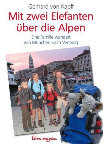 1 von 1 - Mit zwei Elefanten über die Alpen: Eine Familie wandert von München nach Venedig