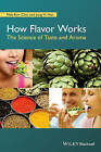 How Flavor Works by Nak-Eon Choi, Jung H. Han (Paperback, 2015)