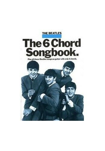 The Beatles: The 6 Chord Songbook Paperback Book The Cheap Fast Free Post