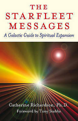 1 of 1 - The Starfleet Messages: A Galactic Guide to Spiritual Expression
