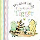 Winnie-the-Pooh Here Comes Tigger! by Egmont UK Ltd (Board book, 2016)