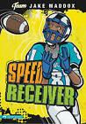 Speed Receiver by Jake Maddox (Paperback / softback, 2010)