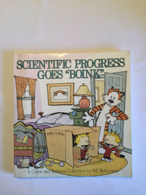 CALVIN & HOBBES: SCIENTIFIC PROGRESS GOES BOINK by Bill Watterson - 1991 pb
