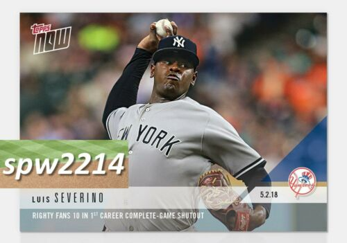 2018 Topps Now Luis Severino First Career Complete Game Shutout #160