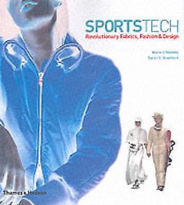 "1 of 1 - ""VERY GOOD"" Marie O'Mahony, Sarah E. Braddock, SportsTech: Revolutionary Fabrics"