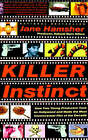 Killer Instinct: How Two Young Producers Took on Hollywood by Jane Hamsher (Paperback, 2003)