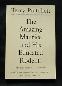 AMAZING MAURICE & HIS EDUCATED RODENTS Terry Pratchett US UNCORRECTED PROOF ARC