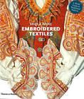 Embroidered Textiles: A World Guide to Traditional Patterns by Sheila Paine (Paperback, 2010)