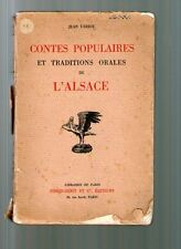 livre ancien CONTES POPULAIRES ET TRADITIONS ORALES DE L'ALSACE JEAN VARIOT rar