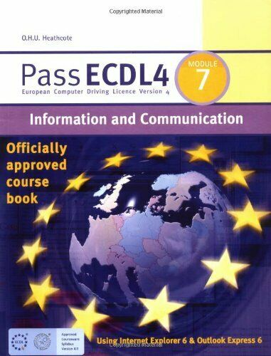Pass ECDL4 Module 7: Information & Communication Module 7: Information and Com,