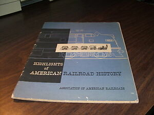 1955-HIGHLIGHTS-OF-AMERICAN-RAILROAD-HISTORY-ASSOCIATION-OF-AMERICAN-RAILROADS