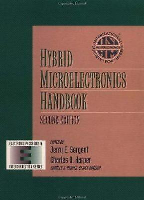 Hybrid Microelectronics Handbook by Sergent, Jerry E.