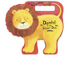 Daniel in the Lions' Den by Tyndale House Publishers (Board book, 2015)