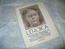 L'EROICA RASSEGNA ITALIANA ETTORE COZZANI N.287-288-289 1942 DYALMA STULTUS