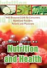 9780595751143 Nutrition and Health Web Resource Guide for Consumers Healthcare