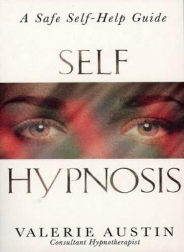 1 of 1 - Self Hypnosis: A Step-by-step Guide to Improving Your Life,Valerie Austin