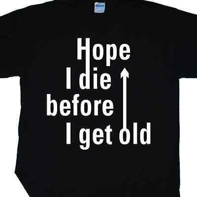 """""""spero Ancora Morire Prima Che Io Ricevo Vecchio"""" T-shirt Inspired By The Who's My Generation (rock)-mostra Il Titolo Originale Alleviare Reumatismi E Freddo"""