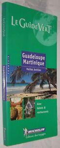 GUADELOUPE-MARTINIQUE-LE-GUIDE-VERT-MICHELIN-EN-FRANCES