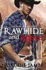 Rawhide and Roses by Maddie James (Paperback / softback, 2011)