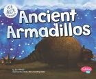 Ancient Armadillos by Jeni Wittrock (Paperback, 2015)
