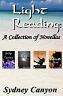 Light Reading: A Collection of Novellas by Sydney Canyon (Paperback / softback, 2014)