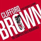 Plays Trumpet & Piano: The Complete Solo Rehearsals by Clifford Brown (Jazz) (CD, Oct-2009, Rare Live Recordings)