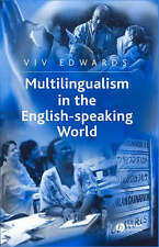 Multilingualism in the English-Speaking World: Pedigree of Nations (The Languag