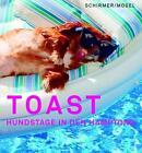 Toast von Katie Sturino (2016, Gebundene Ausgabe)