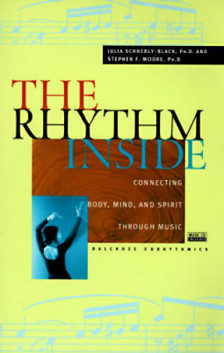 The Rhythm Inside: Connecting Body, Mind And Spirit Through Music - VERY GOOD