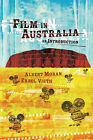 Film in Australia: An Introduction by Errol Vieth, Albert Moran (Paperback, 2006)
