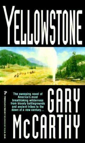 Yellowstone by Gary McCarthy
