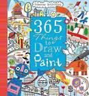365 Things To Draw And Paint: Activity Cards Spiral Bound Edition by Usborne Publishing Ltd (Hardback, 2009)