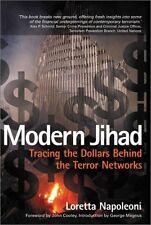Modern Jihad: Tracing the Dollars Behind the Terro