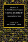 The Book of Matriculations and Degrees: A Catalogue of Those Who Have Been Matriculated or Admitted to Any Degree in the University of Cambridge from 1851 to 1900 by Cambridge University Press (Paperback, 2015)